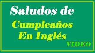 Saludos De Cumpleaños En Ingles