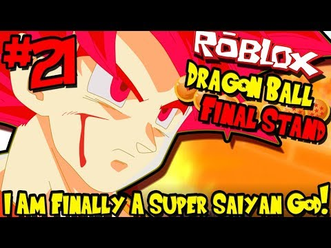 I AM FINALLY A SUPER SAIYAN GOD! | Roblox: Dragon Ball Final Stand - Episode 21