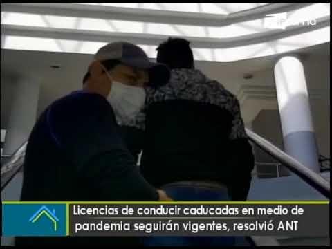 Licencias de conducir caducadas en medio de pandemia seguirán vigentes, resolvió ANT