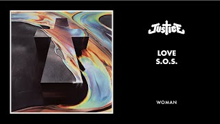 Love S.O.S. available here : http://smarturl.it/JusticeWoman#alakazamCheck out FIRE video : https://www.youtube.com/watch?v=tkaEpUBUQDwTaken from Justice's new album WOMANOUT NOWSubscribe to Justice's channel: http://bit.ly/JusticeChannelConnect with Justice :http://www.facebook.com/etjusticepourtoushttp://www.instagram.com/etjusticepourtous