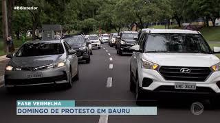 Domingo de protesto em Bauru contra fechamento do comércio