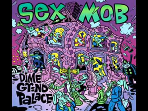 Video sex mob - dime grind palace download in MP3, 3GP, MP4, WEBM, AVI, FLV January 2017