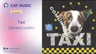 Taxi - Oamenii politici
