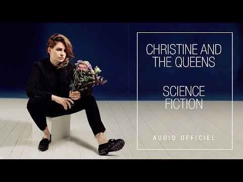 Christine and The Queens - Science Fiction