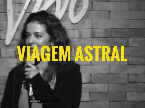 Marcela Leal – Stand-up Comedy – Viagem Astral