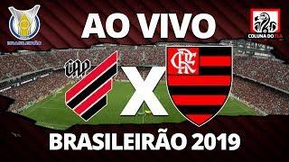 ATHLETICO-PR X FLAMENGO AO VIVO | 25ª RODADA BRASILEIRÃO 2019 NARRAÇÃO RUBRO-NEGRA
