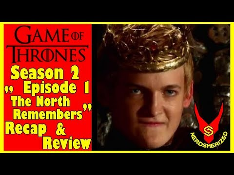 """Game of Thrones Season 2 Episode 1 """"The North Remembers"""" Recap and Review"""