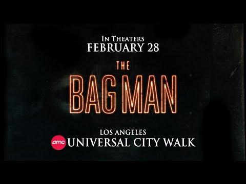 TheBagMan LA trailer - Opens Feb 28th @ AMC Universal Citywalk