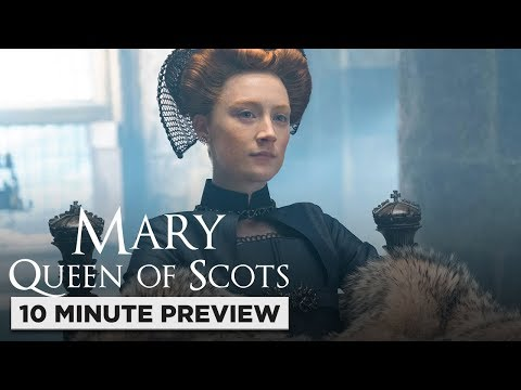 Mary Queen Of Scots | 10 Minute Preview | Film Clip | Own It Now On 4k, Blu-ray, Dvd & Digital