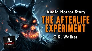 """""""The Afterlife Experiment"""" by C.K. Walker (creepypasta horror story) Reddit NoSleep Scary Stories"""
