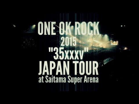 """ONE OK ROCK - ONE OK ROCK 2015 """"35xxxv""""JAPAN TOUR LIVE & DOCUMENTARY [Trailer]"""