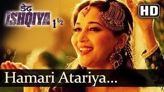 Nonton Hamari Atariya Pe (HD) - Dedh Ishqiya - Madhuri Dixit - Huma Qureshi - Rekha Bhardwaj Film Subtitle Indonesia Streaming Movie Download