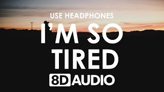 Lauv, Troye Sivan - i'm so tired... (8D AUDIO) 🎧