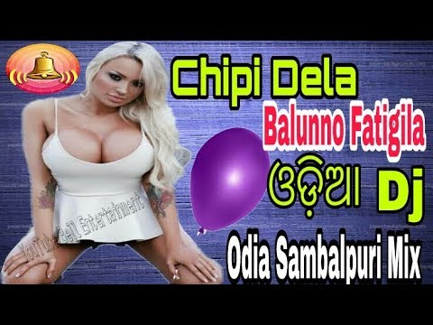 Video Chipi Dela Balun no Fati gela Odia Dance Mix DJ 2018//New ଓଡ଼ିଆ Dj 2018 download in MP3, 3GP, MP4, WEBM, AVI, FLV January 2017