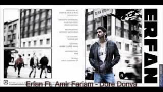 Erfan (Ft. Amir Farjam) - Song: Dore Donya - Album: Hamishegi