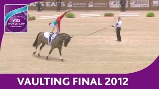 Final 2012 - FEI World Cup™ Vaulting - Individual Female