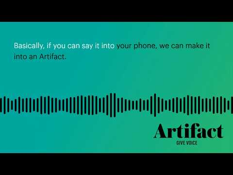 The Artifact Story