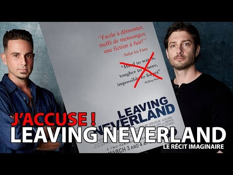 J'accuse ! Leaving Neverland - le récit imaginaire