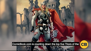 Ranking the Thors of the Marvel Universe by Comicbook.com