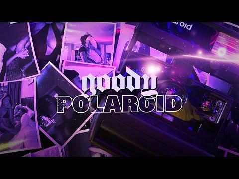 GOODY - Polaroid [Премьера!]