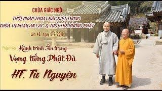 Hành trình ân trọng vọng tiếng Phật đà - HT. Từ Nguyện