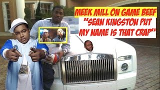 "Meek Mill on The Game Beef ""Sean Kingston Put My Name in That Bullsh@t"" | JordanTowerNews"