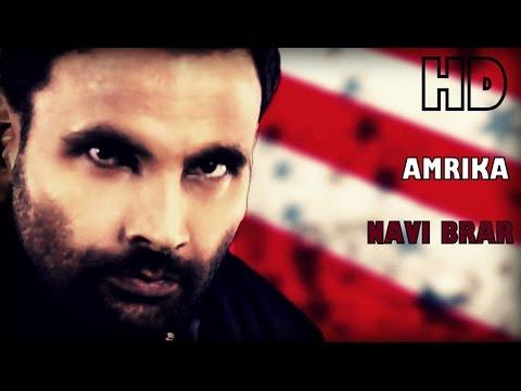 New Latest Punjabi Songs 2014 | AMRIKA by NAVI BRAR | HD hit top best rap indian new