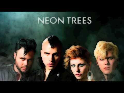 Neon Trees - Some Kind of Monster lyrics