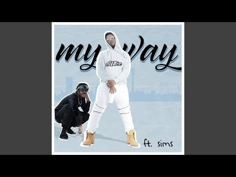 My Way (feat. Sims)
