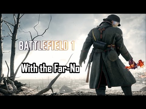 Battlefield 1 - With the Far-No