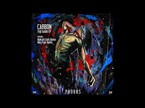 Carbon - Trip Guide (Original Mix)