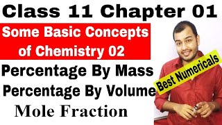 Class 11  : Chap 1: Some Basic Concepts of Chemistry 02  || Concentration terms :Mole Fraction||