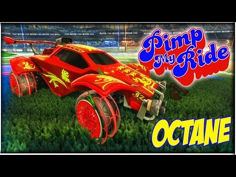 PIMP MY ROCKET LEAGUE RIDE - OCTANE
