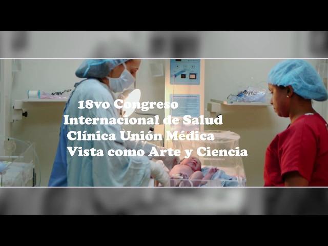 XVIII Congreso Internacional-Clínica Unión Médica 6 y 7 de Julio, 2018