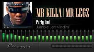 Video Mr Killa & Legz - Party Bad (Jumbie Jab Riddim) [Soca 2016] [HD] MP3, 3GP, MP4, WEBM, AVI, FLV Mei 2019