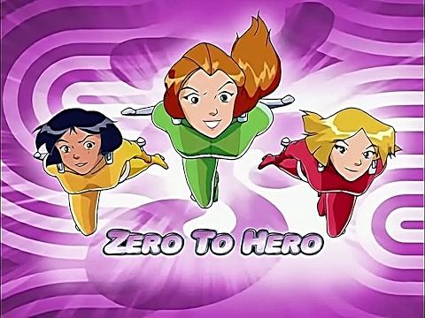 Totally Spies! Season 5 - Episode 20 (Zero to Hero)