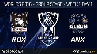 ROX vs ANX - World Championship 2016 - Group Stage Week 1 Day 1