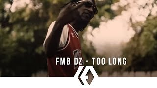 """Music Video* FMB DZ - """"Too Long"""" LED Productions """"The Visual of the Streets"""" Directed by: Erik Thomas Edited by: Erik Thomas..."""