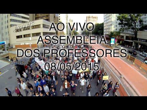 Assembleia dos professores ao vivo - 08 de Maio