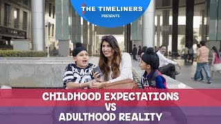 Video Childhood Expectations vs Adulthood Reality | The Timeliners MP3, 3GP, MP4, WEBM, AVI, FLV Januari 2018