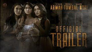 OFFICIAL TRAILER | ARWAH TUMBAL NYAI