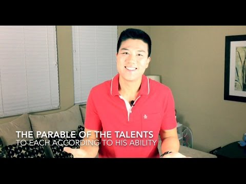 The parable of the talents: to each according to his ability