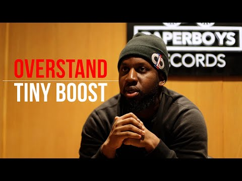 """Tiny Boost Interview: """"Overstand"""" 