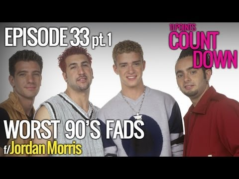 11 Worst '90s Fads, Part 1 (w/ Jordan Morris) - 11 Points Countdown