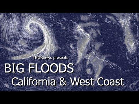 Alert! Major Flooding to hit California & the West Coast USA & Canada