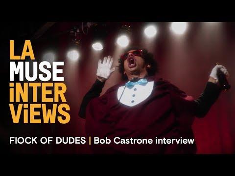 LA MUSE | FLOCK OF DUDES | Bob Castrone interview