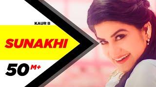 Video Sunakhi | Full Video | Kaur B | Desi Crew | Latest Punjabi Song 2017 | Speed Records MP3, 3GP, MP4, WEBM, AVI, FLV November 2017