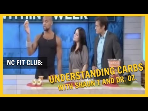NC FIT CLUB: Insanity and Asylum Nutrition. Understanding Carbs w/ Shaun T and Dr. Oz.