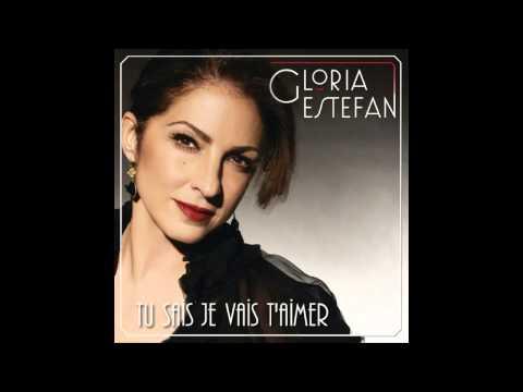 Tekst piosenki Gloria Estefan - Tu Sais Je Vais T'aimer po polsku