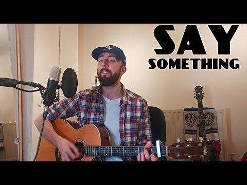 Justin Timberlake (ft. Chris Stapleton) - Say Something - Cover